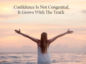 Your Confidence Tell Who You Are