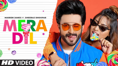 Mera Dil mp3 Song Free Download - Mairien James