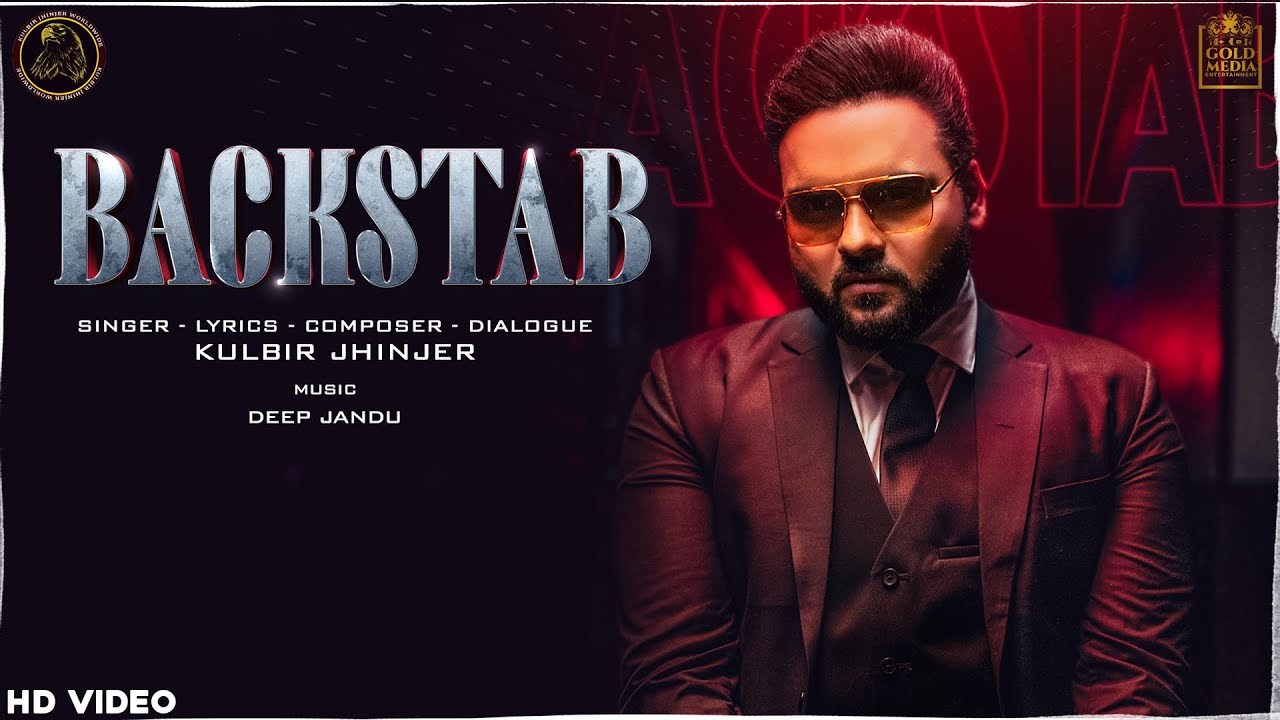 BACKSTAB mp3 Song Free Download - Kulbir Jhinjer