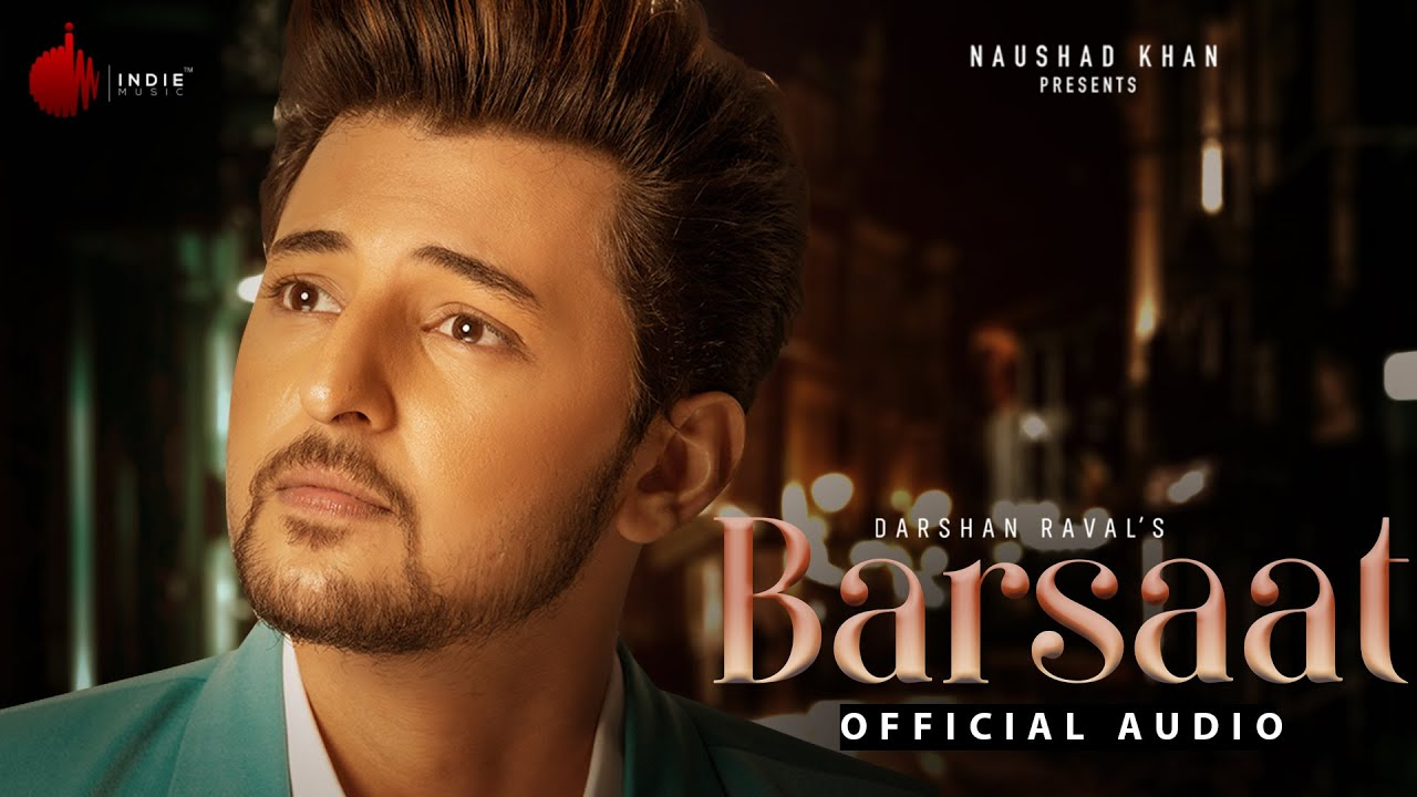 Barsaat ki us raat mein mp3 Song Free Download - Darshan Raval Judaiyaan