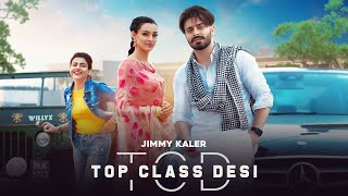 Top Class Desi mp3 Song