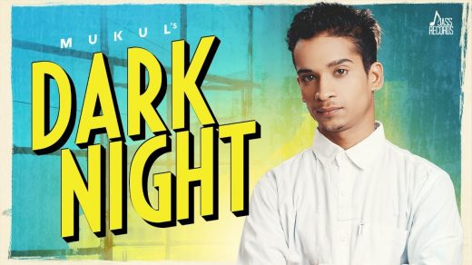 Dark Night mp3 Song