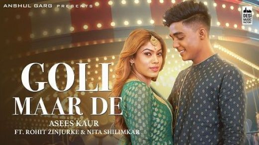 GOLI MAAR DE mp3 Song