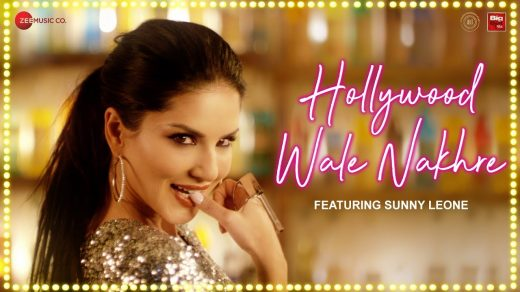 Hollywood Wale Nakhre mp3 Song