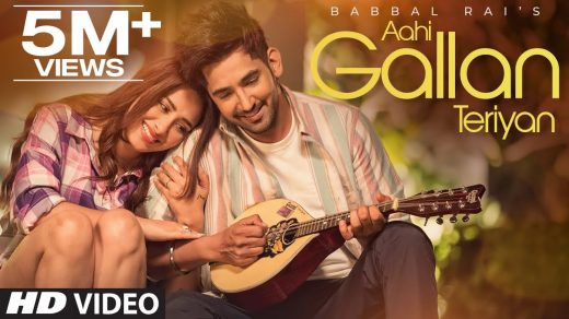 Aahi Gallan Teriyan mp3 Song