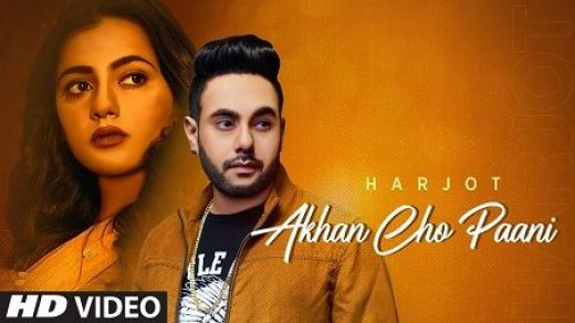 Akhan Cho Paani mp3 Song