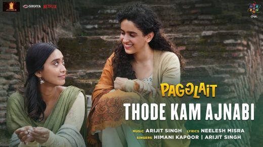 Thode Kam Ajnabi mp3 Song